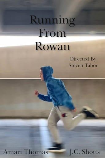 Running From Rowan