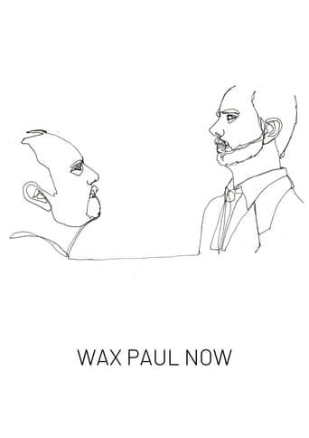 Wax Paul Now