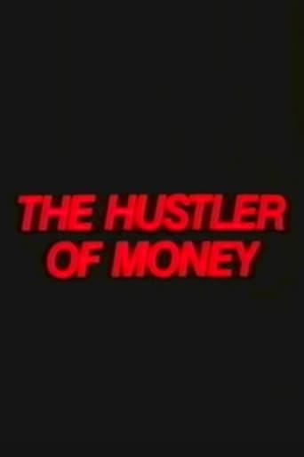 The Hustler of Money