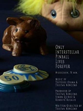 Only Interstellar Pinball Lives Forever