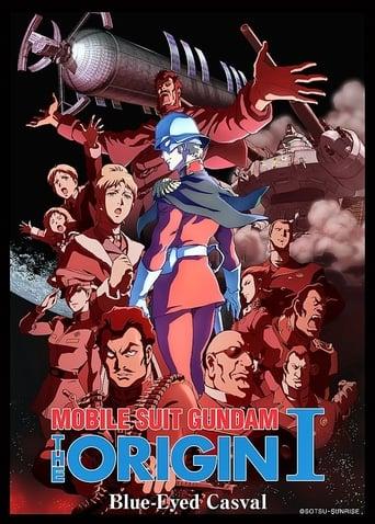 Mobile Suit Gundam: The Origin I - Blue-Eyed Casval (2015)