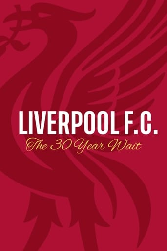 Watch Liverpool FC: The 30-Year Wait Online Free in HD