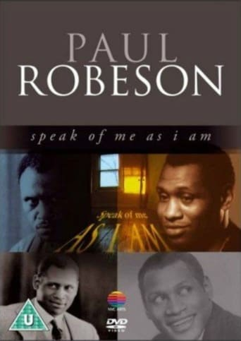Poster of Paul Robeson: Speak of Me as I Am