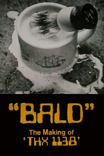 Bald: The Making of 'THX 1138'