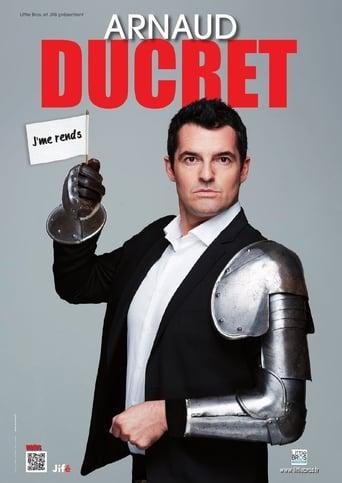 Poster of Arnaud Ducret - J'me Rends