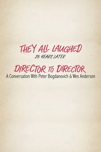 Poster of They All Laughed 25 Years Later: Director to Director - A Conversation with Peter Bogdanovich and Wes Anderson
