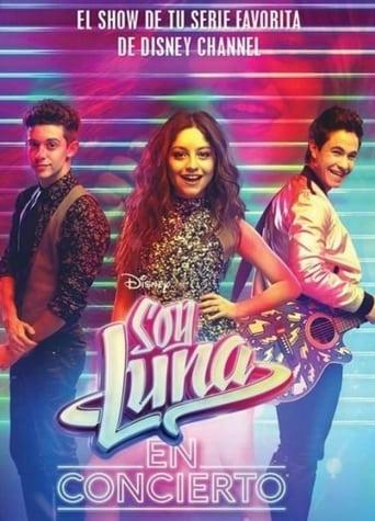 Soy Luna En Concierto - Mexico