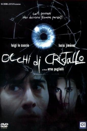 Watch Eyes of Crystal 2004 full online free