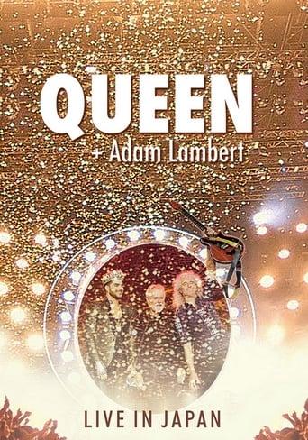 Watch Queen + Adam Lambert: Live in Japan Free Online Solarmovies