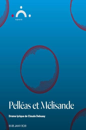 Watch Pelléas et Mélisande - Genève 2021 full online free