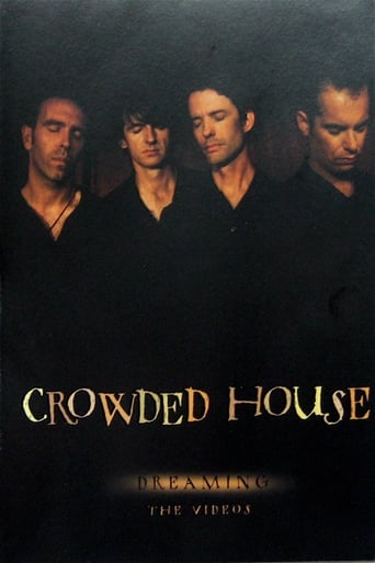 Crowded House: Dreaming - The Videos