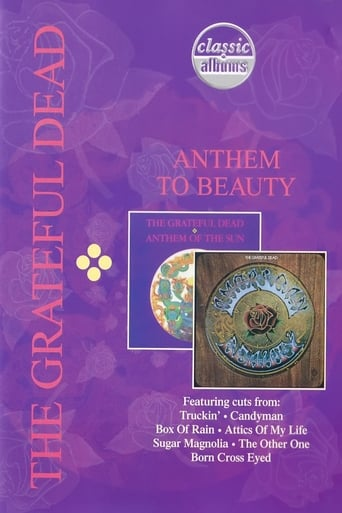 The Grateful Dead: Anthem to Beauty