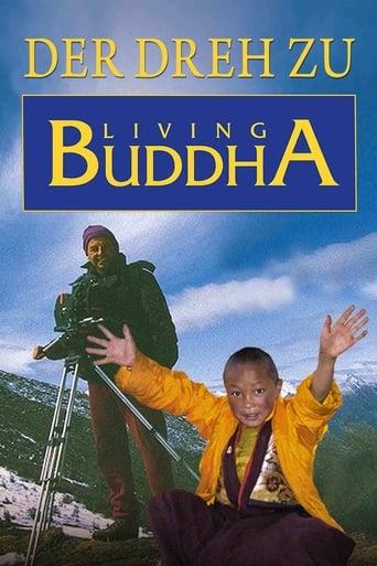 DER DREH ZU LIVING BUDDHA