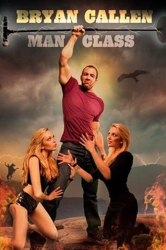 Poster of Bryan Callen: Man Class