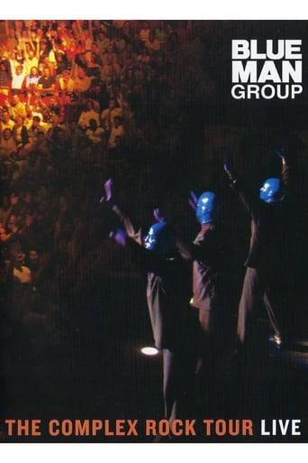 Blue Man Group: The Complex Rock Tour Live