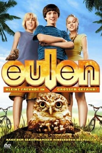 Eulen - Kleine Freunde in großer Gefahr - Drama / 2006 / ab 6 Jahre