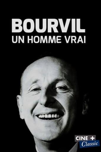 Bourvil, un homme vrai