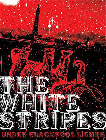 White Stripes: Under Blackpool Lights