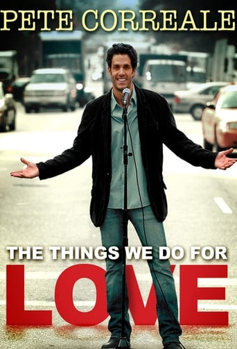Watch Pete Correale: The Things We Do For Love 2009 full online free