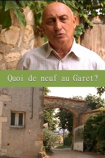 Quoi de neuf au Garet?