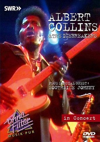 Poster of Albert Collins & The Icebreakers: In Concert - Ohne Filter