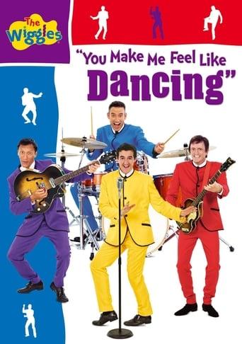 The Wiggles: You Make Me Feel Like Dancing