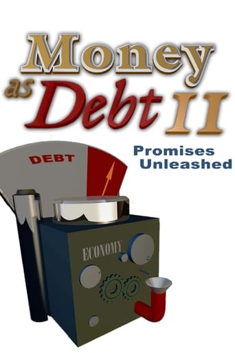 Money as Debt II: Promises Unleashed