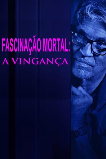Fascinação Mortal A Vingança - Poster
