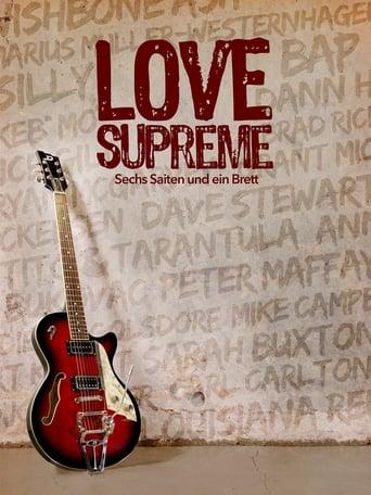 Poster of Love Supreme - Sechs Saiten und ein Brett