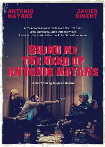 Watch Bring Me the Head of Antonio Mayans Free Movie Online