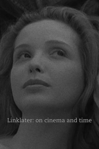 Linklater: On Cinema and Time