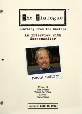 The Dialogue: An Interview with Screenwriter David Seltzer