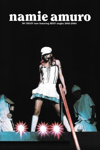 Namie Amuro SO CRAZY tour featuring BEST singles 2003–2004