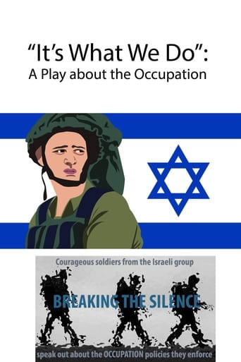 It's What We Do: A Play about the Occupation