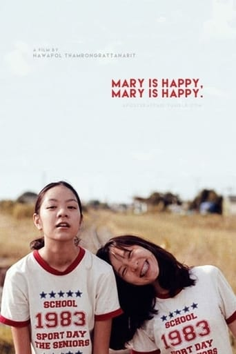 Mary Is Happy, Mary Is Happy.