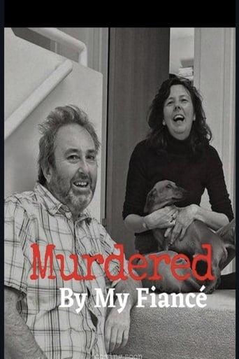 Murdered by My Fiancé (2017)