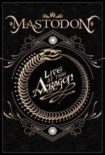 Mastodon: Live At The Aragon