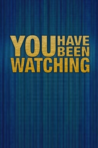 Poster of You Have Been Watching