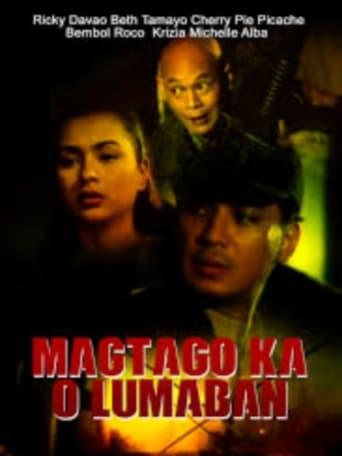 Watch Magtago Ka O Lumaban Online Free Putlocker