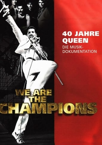 We are the Champions - 40 Jahre Queen