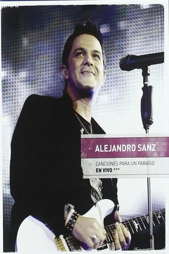 Watch Alejandro Sanz:  Canciones Para Un Paraiso En Vivo full movie online 1337x