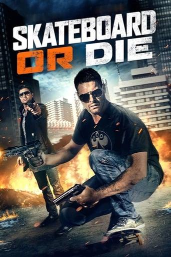 Poster of Skateboard or Die