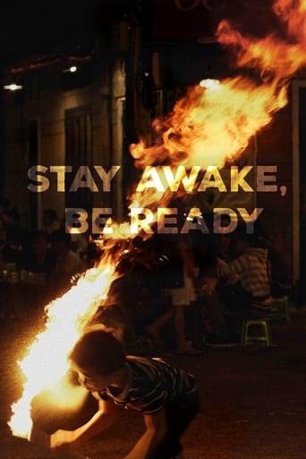Watch Stay Awake, Be Ready Online
