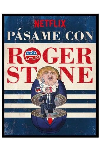 Poster of Pásame con Roger Stone