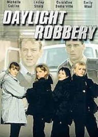 Watch Daylight Robbery 1999 full online free