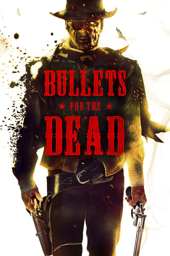 Bullets for the Dead Movie Poster