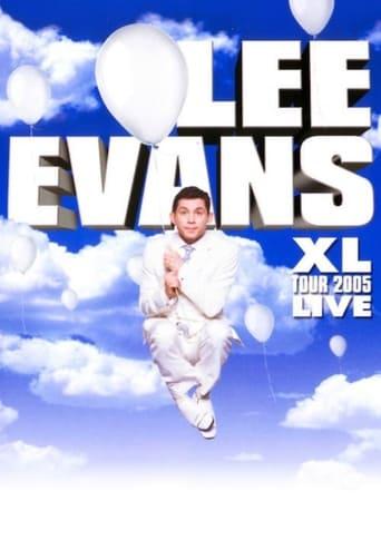 'Lee Evans: XL Tour Live 2005 (2005)