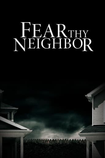 Fear Thy Neighbor