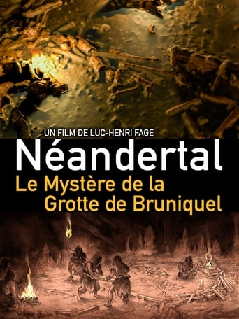 Neanderthal: The Mystery of the Bruniquel Cave