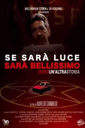 Poster of Se sarà luce sarà bellissimo - Moro: Un'altra storia
